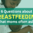 breastfeeding questions photo